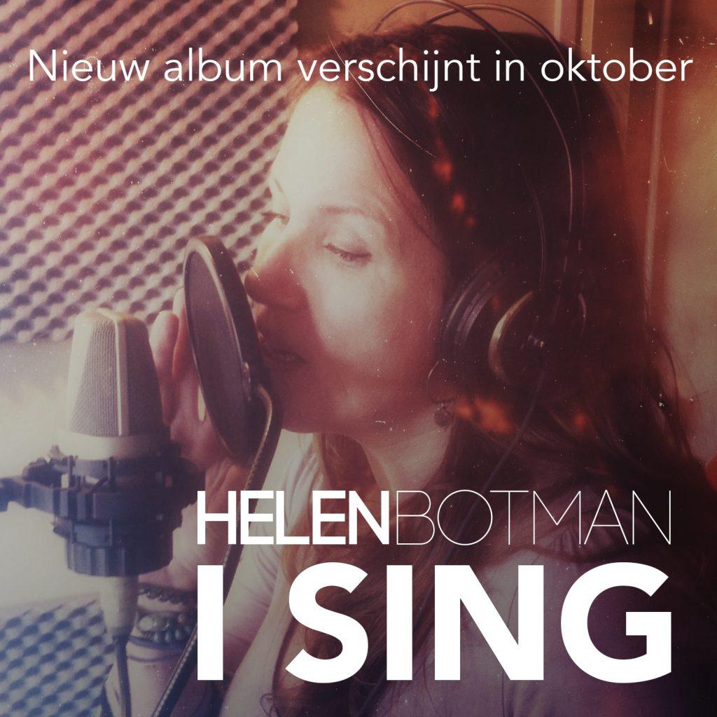Nieuw album 'I Sing' van Helen Botman verschijnt in oktober 2016