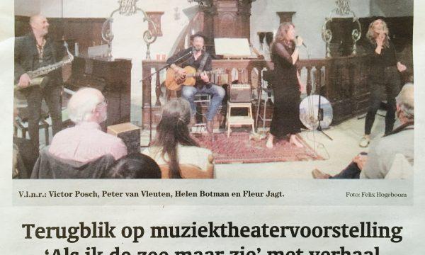 Terugblik op muziektheatervoorstelling 'Als ik de zee maar zie' met verhaal van Victor Posch