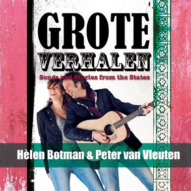 Botman & Van Vleuten - cd-album Grote Verhalen / Great Stories